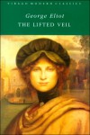 The Lifted Veil - George Eliot, Beryl Gray