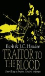 Traitor To The Blood (Noble Dead Saga 4) - Barb Hendee, J.C. Hendee