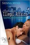Illegal Affair - Sienna Mynx