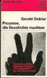 Prozesse, die Geschichte machten - Gerald Dickler