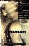 Emergence: Labeled Autistic - Temple Grandin, Margaret M. Scariano