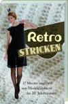 Retro Stricken: 17 Muster inspiriert von Modeklassikern des 20. Jahrhunderts - Helga Isager