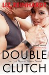 Double Clutch - Liz Reinhardt