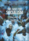 The Case for Socialism (Updated Edition) - Alan Maass, Howard Zinn