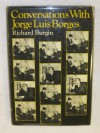 Conversations with Jorge Luis Borges - Jorge Luis Borges, Richard Burgin