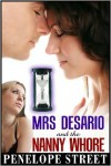 Mrs. Desario and the Nanny Whore - Penelope Street