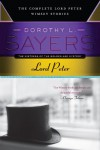 Lord Peter: The Complete Lord Peter Wimsey Stories - Dorothy L. Sayers
