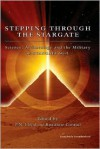 Stepping Through The Stargate: Science, Archaeology And The Military In Stargate Sg1 - P.N. Elrod