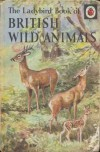 British Wild Animals - George Cansdale, Rowland Green
