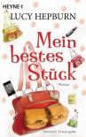 Mein bestes Stück: Roman (German Edition) - Lucy Hepburn