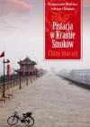 Pistacja w Krainie Smoków. Chiny inaczej - Małgorzata Błońska, Adrian Chimiak