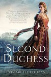 The Second Duchess - Elizabeth Loupas