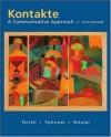 Kontakte: A Communicative Approach Student Prepack with Bind-In card - Tracy Terrell;Erwin Tschirner;Brigitte Nikolai