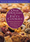 One Dough, Fifty Cookies: Baking Favorite And Festive Cookies In A Snap - Leslie Glover Pendleton