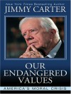 Our Endangered Values PB - Jimmy Carter