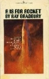 R IS FOR ROCKET - Ray Bradbury