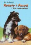 Reksio i Pucek i inne opowiadania - Jan Grabowski