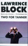Two for Tanner - Lawrence Block