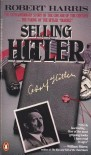 Selling Hitler - Robert Harris