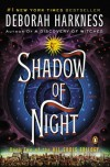Shadow of Night: A Novel (All Souls Trilogy) - Deborah Harkness