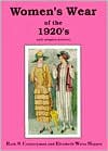 Women's Wear of the 1920's: With Complete Patterns - Ruth S. Countryman,  Elizabeth W. Hopper,  Elizabeth Weiss Hopper,  William-Alan Landes (Editor)