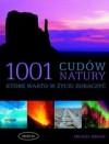 1001 cudów natury, które warto zobaczyć - Michael Bright