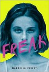 Freak - Marcella Pixley