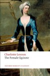 The Female Quixote: or The Adventures of Arabella (Oxford World's Classics) - Charlotte Lennox, Margaret Dalziel, Margaret Anne Doody