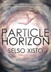 Particle Horizon - Selso Xisto