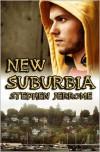 New Suburbia - Stephen Jerrome