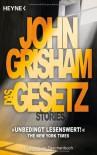Das Gesetz: Stories - John Grisham, Bea Reiter