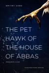 The Pet Hawk of the House of Abbas - Мастер Чэнь, Dmitry Chen, Liv Bliss