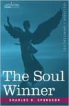 The Soul Winner - Charles H. Spurgeon