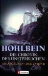 Am Abgrund. Der Vampyr - Wolfgang Hohlbein