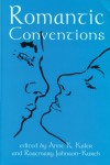 Romantic Conventions - Anne K. Kaler
