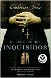 El Secreto del inquisidor - Catherine Jinks