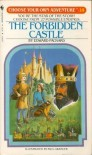 The Forbidden Castle (Choose Your Own Adventure, No. 14) - Edward Packard