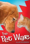 The Pet War - Allan Woodrow