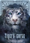 Tiger's Curse (Book 1) - Colleen Houck