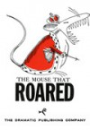 The Mouse That Roared - Christopher Sergel, Leonard Wibberley