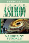 Narodziny Fundacji - Isaac Asimov