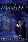 Catalyst - Shelly Crane