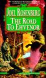 The Road to Ehvenor - Joel Rosenberg