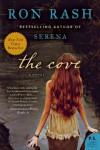 The Cove: A Novel - Ron Rash