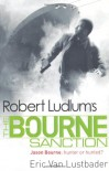 Robert Ludlum's The Bourne Sanction  - Eric Van Lustbader
