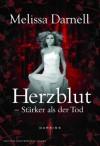Herzblut - Stärker als der Tod (German Edition) - Melissa Darnell, Peer Mavek