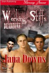 Working Stiffs - Jana Downs