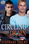 Circling the Drain - Stephani Hecht