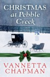 Christmas at Pebble Creek - Vannetta Chapman