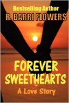 Forever Sweethearts - R. Barri Flowers